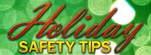 Holiday-Safety-Tips-610x225