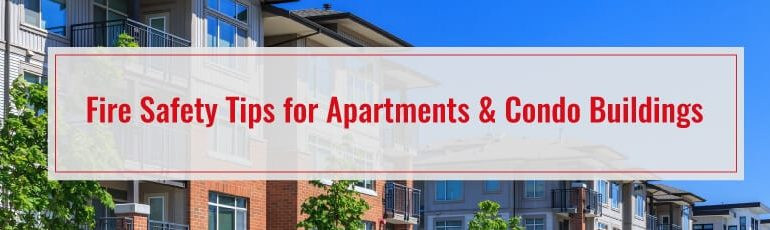Fire Safety Tips for Apartments & Condo Buildings