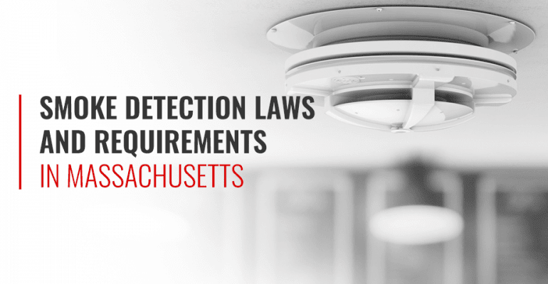Smoke Detection Laws and Requirements in Massachusetts