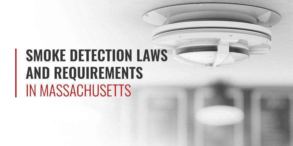 smoke detector laws in massachusetts