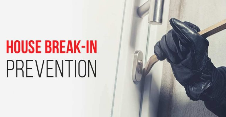 House Break-In Prevention