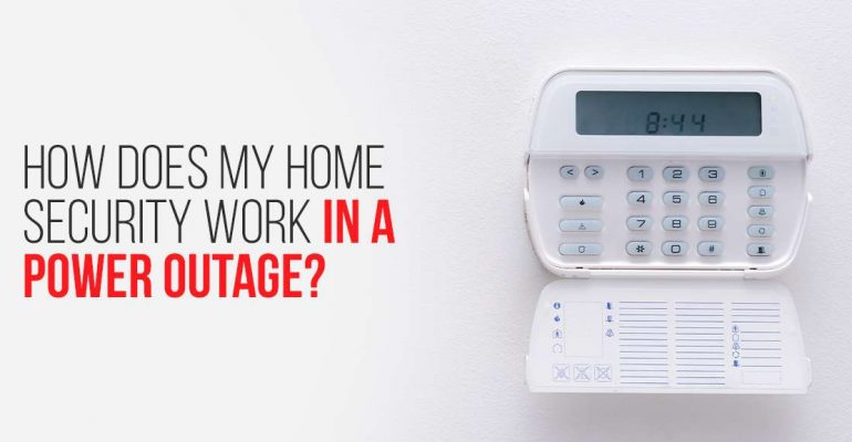 How Does My Home Security Work in a Power Outage?